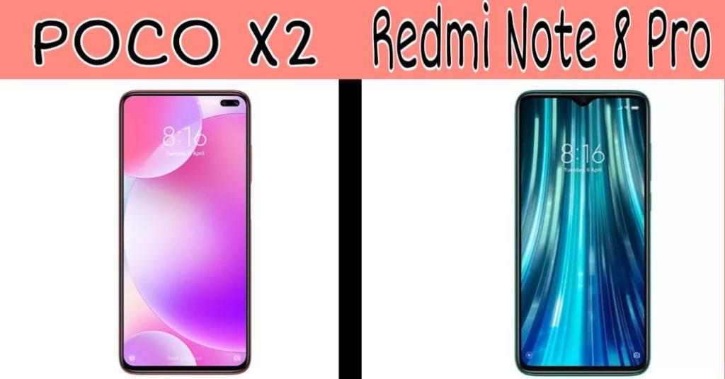 poco x2 vs redmi note 8 pro